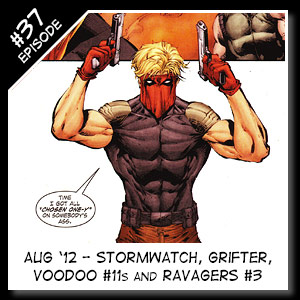 Wildstorm Addiction Podcast - Episode 37